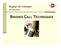 Singing Call Techniques